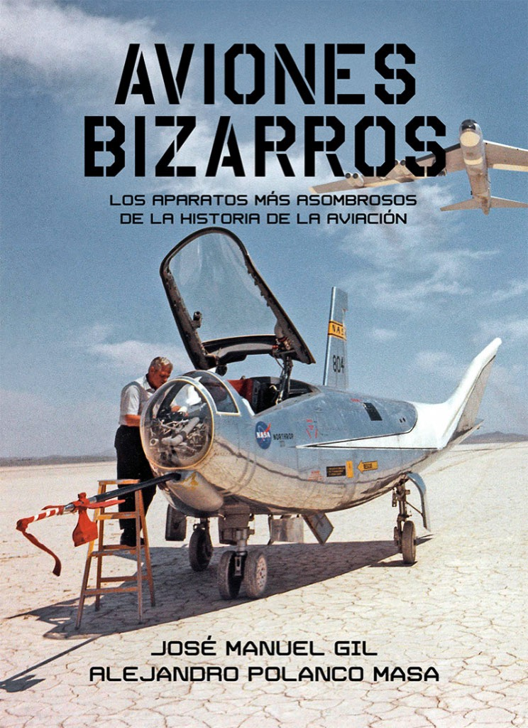 Aviones bizarros por José Manuel Gil y Alejandro Polanco