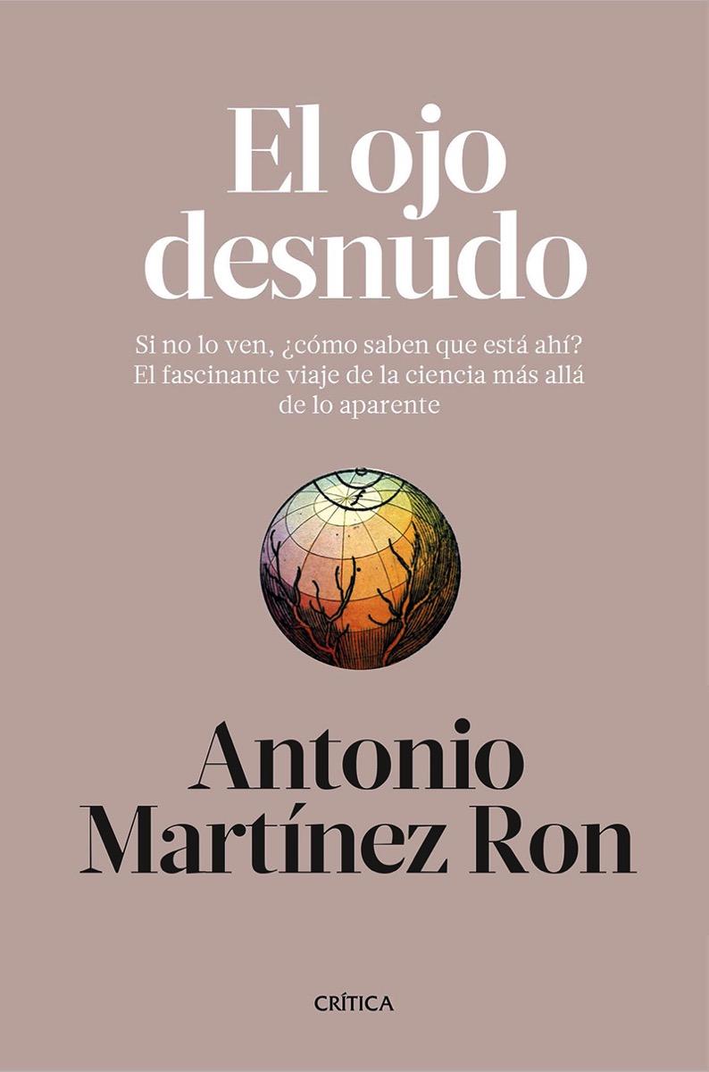 El ojo desnudo por Antonio Martínez Ron