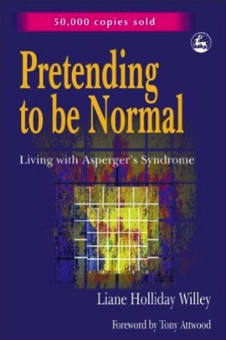 Pretending to be normal por Liane Holliday Willey