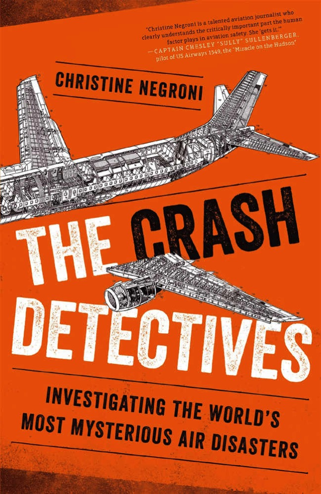 The crash detectives por Christine Negroni