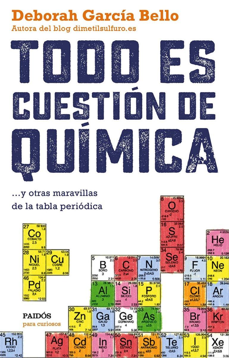 Todo es cuestión de química por Deborah García Bello